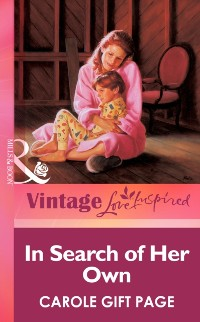 Cover In Search Of Her Own (Mills & Boon Vintage Love Inspired)