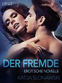 Cover Der Fremde: Erotische Novelle