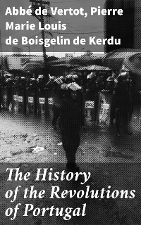 Cover The History of the Revolutions of Portugal