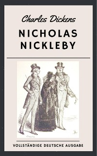 Cover Charles Dickens - Nicholas Nickleby