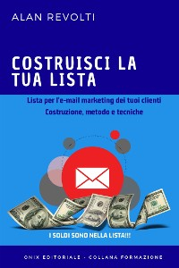 Cover Costruisci la tua lista - Lista per l'e-mail marketing dei tuoi clienti
