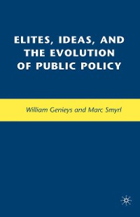 Cover Elites, Ideas, and the Evolution of Public Policy