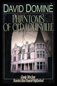 Cover Phantoms of Old Louisville