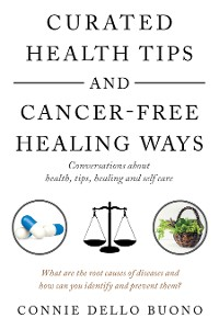 Cover Curated Health Tips and Cancer-Free Healing Ways