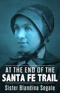 Cover At the End of the Santa Fe Trail