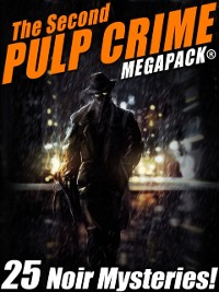 Cover Second Pulp Crime MEGAPACK(R)