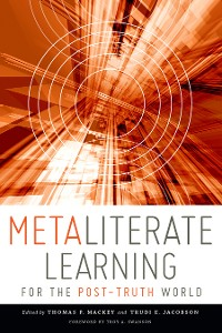 Cover Metaliterate Learning for the Post-Truth World