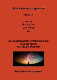 Cover Mein Aufenthalt in der Psychiatrie- Meine Reise ins Ungewisse