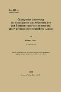 Cover Okologische Gliederung des Schilfgurtels am Neusiedler See und Ubersicht uber die Bodenfauna unter produktionsbiologischem Aspekt
