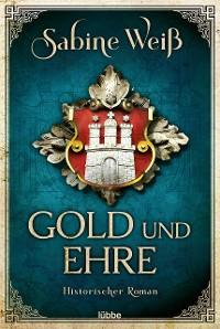 Cover Gold und Ehre