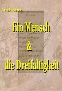 Cover Ein Mensch und die Dreifaltigkeit