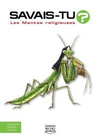 Cover Savais-tu? - En couleurs 41 - Les Mantes religieuses