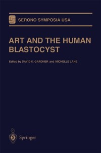 Cover ART and the Human Blastocyst