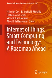 Cover Internet of Things, Smart Computing and Technology: A Roadmap Ahead