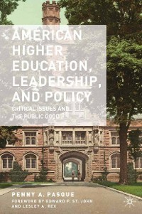 Cover American Higher Education, Leadership, and Policy