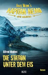 Cover Jules Vernes Kapitän Nemo - Neue Abenteuer 06: Die Station unter dem Eis