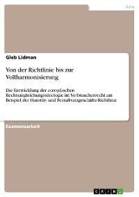 Cover Von der Richtlinie bis zur Vollharmonisierung