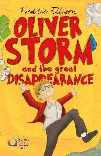 Cover Oliver Storm and the great Disappearance