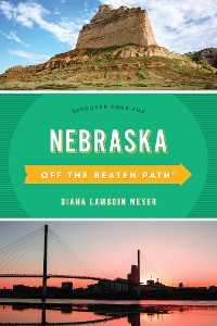 Cover Nebraska Off the Beaten Path®