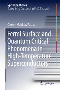 Cover Fermi Surface and Quantum Critical Phenomena of High-Temperature Superconductors