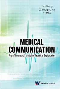 Cover Medical Communication: From Theoretical Model To Practical Exploration