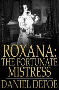 Cover Roxana: The Fortunate Mistress