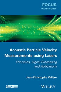 Cover Acoustic Particle Velocity Measurements Using Lasers