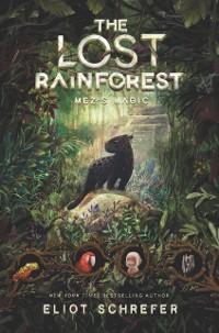 Cover Lost Rainforest #1: Mez's Magic