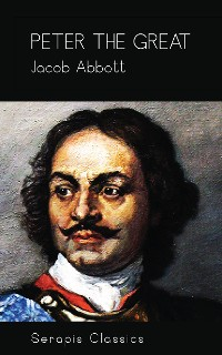 Cover Peter the Great (Serapis Classics)