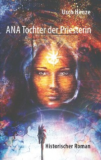 Cover Ana Tochter der Priesterin