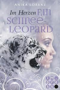 Cover Im Herzen ein Schneeleopard (Heart against Soul 1)