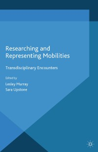 Cover Researching and Representing Mobilities