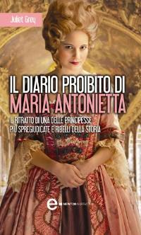 Cover Il diario proibito di Maria Antonietta