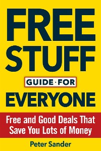 Cover Free Stuff Guide for Everyone Book