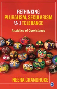 Cover Rethinking Pluralism, Secularism and Tolerance