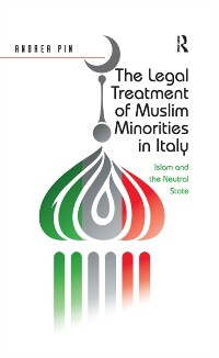 Cover Legal Treatment of Muslim Minorities in Italy