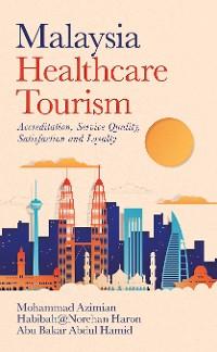 Cover Malaysia   Healthcare Tourism