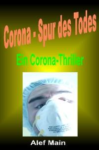 """Cover """"Corona-Spur des Todes"""""""