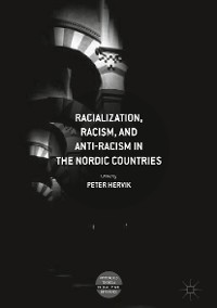 Cover Racialization, Racism, and Anti-Racism in the Nordic Countries