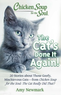 Cover Chicken Soup for the Soul: The Cat's Done It Again!