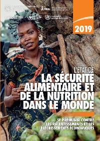 Cover L'état de la sécurité alimentaire et de la nutrition dans le monde 2019