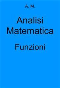 Cover Analisi Matematica: Funzioni