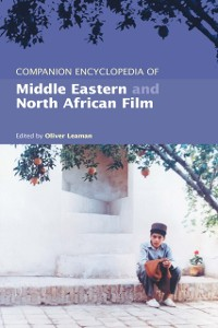 Cover Companion Encyclopedia of Middle Eastern and North African Film