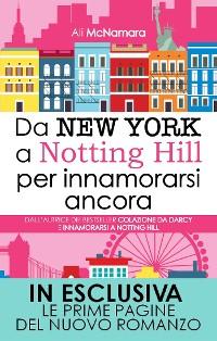 Cover Da New York a Notting Hill per innamorarsi ancora