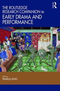 Cover Routledge Research Companion to Early Drama and Performance