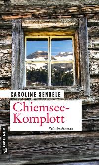 Cover Chiemsee-Komplott