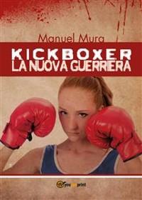 Cover Kickboxer - La nuova guerriera