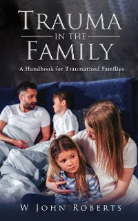 Cover TRAUMA IN THE FAMILY