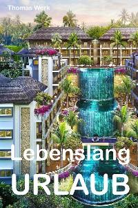 Cover Lebenslang Urlaub