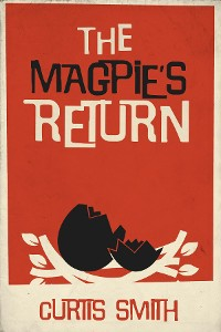 Cover The Magpie's Return